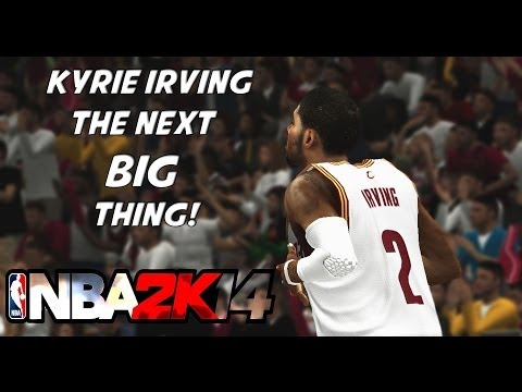 NBA 2k14 Kyrie Irving Mix - The Next Big Thing