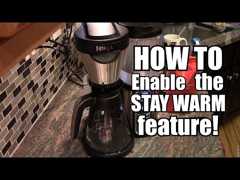 Enable the STAY WARM feature - Ninja Coffee Bar