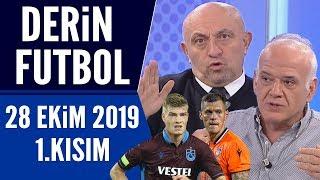 Derin Futbol 28 Ekim 2019 Kısım 1/3 - Beyaz TV