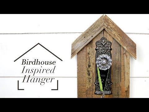 Birdhouse Inspired Hanger