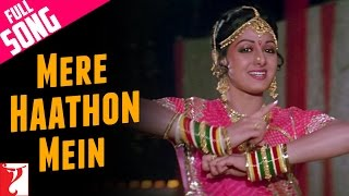 Mere Haathon Mein - Full Song | Chandni | Rishi Kapoor | Sridevi