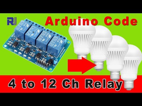 4 channel Relay to control AC load with Arduino code (4 to 12 channel)
