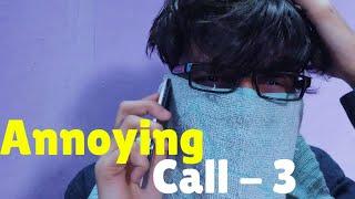 RJ Gaurav Kumar | Annoying Call | Part 3