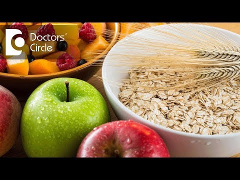 How much fiber is required in diet? How to get it?- Ms. Sushma Jaiswal