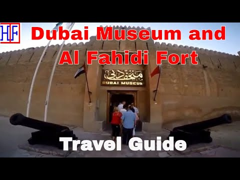 Dubai | Dubai Museum and Al Fahidi Fort | Travel Guide | Episode# 10