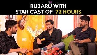 Rubaru With Star Cast Of 72 hours | RVCJ | FT. Avinash Dhyani, Prashil Rawat