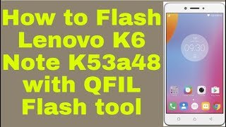 Lenovo K6 Note Custom Rom Download
