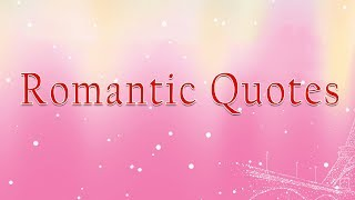 Most Romantic Quotes For Lovers