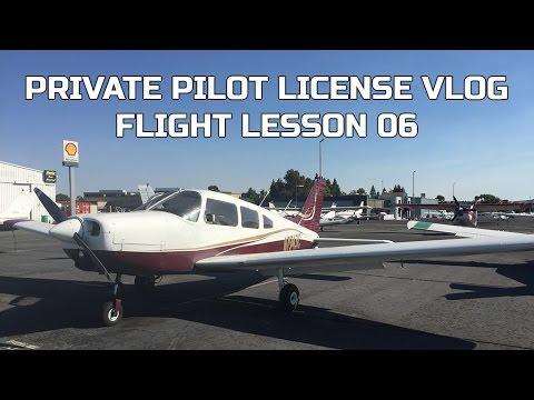 Private Pilot License Flight Lesson 06