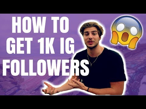 HOW TO GET YOUR 1st 1,000 INSTAGRAM FOLLOWERS