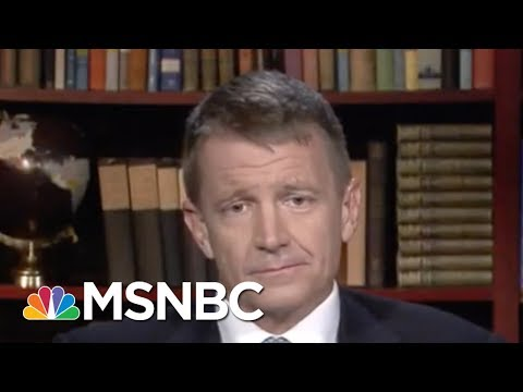 Blackwater Founder Denies Russian Collusion In Trump Administration   Velshi & Ruhle   MSNBC