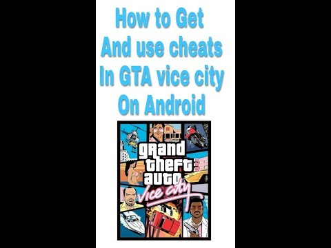 how to get and use cheats in GTA vice city on Android without root