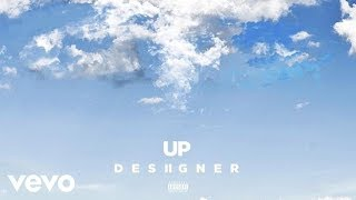 Desiigner - Up (Audio)