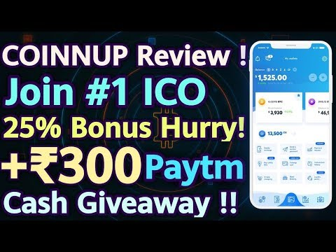 PART-1-Coinnup #1 ICO With 25% Bonus | Rs.300 Paytm Giveaway Inside !