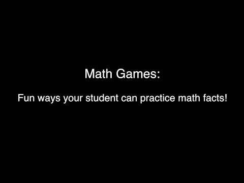 Math Games:  Fun ways your student can practice math facts!