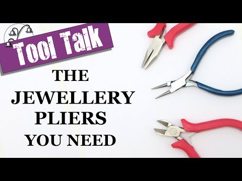 Jewellery Pliers: The set you need to start making jewellery!