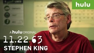 What Inspired Stephen King to Write 11.22.63? • 11.22.63 on Hulu