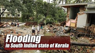 Live: Flooding in South Indian state of Kerala直击印度南部水灾