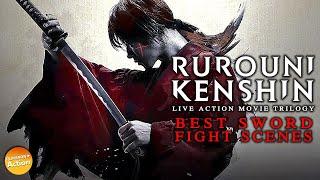 RUROUNI KENSHIN Live Action Movie Trilogy   BEST SWORD FIGHT SCENES