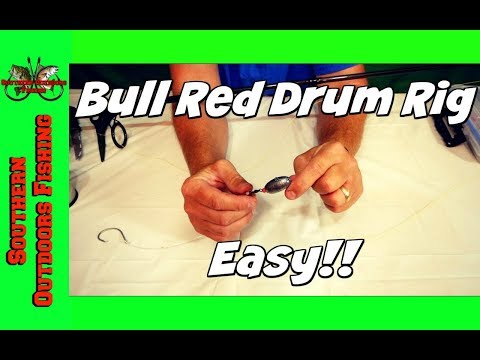 How To Make a Bull Red Drum Rig