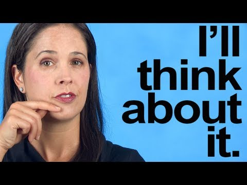 How to Pronounce I'LL THINK ABOUT IT -- American English