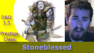 Dungeons and Dragons 3.5 Prestige Class Description - Stoneblessed