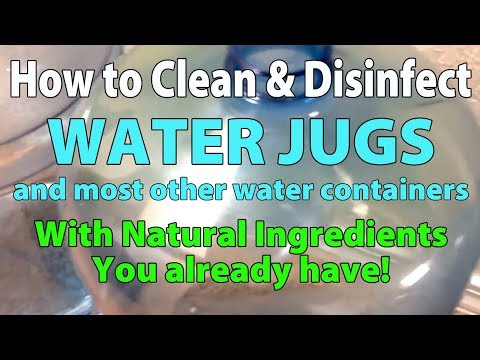 THE BEST WAY TO CLEAN WATER JUGS AND BOTTLES w/natural ingredients re-edit - IT WORKS!