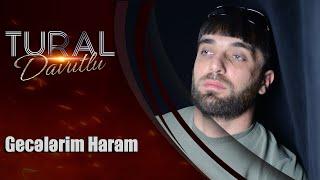 Tural Davutlu - Gecelerim Haram 2019 / Official Audio