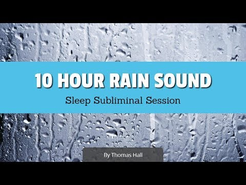 Freedom from Skin Picking - (10 Hour) Rain Sound - Sleep Subliminal - By Thomas Hall
