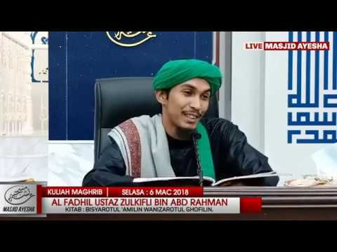 (6/3/18) Bisyaratul 'Amilin Wanizaratul Ghafilin : Ustaz Mohamad Zulkifli Bin Abdul Rahman