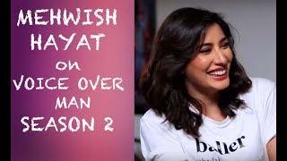 Mehwish Hayat on Voice Over Man Episode #32
