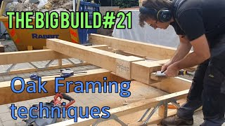 The Big Build 21. How to make a simple Oak frame to support roof rafters