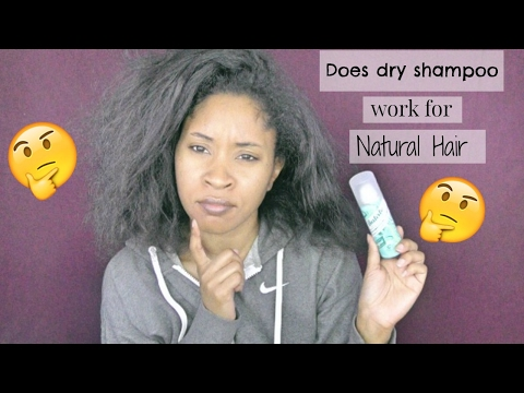 Hair || Does dry shampoo work for natural hair