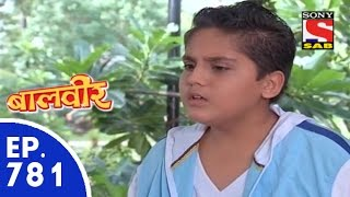 Baal Veer - बालवीर - Episode 781 - 13th August, 2015