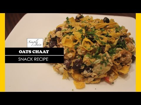 Oats Chaat | How To Make Oats Chaat Recipe | Chaat Recipes | Simply Jain