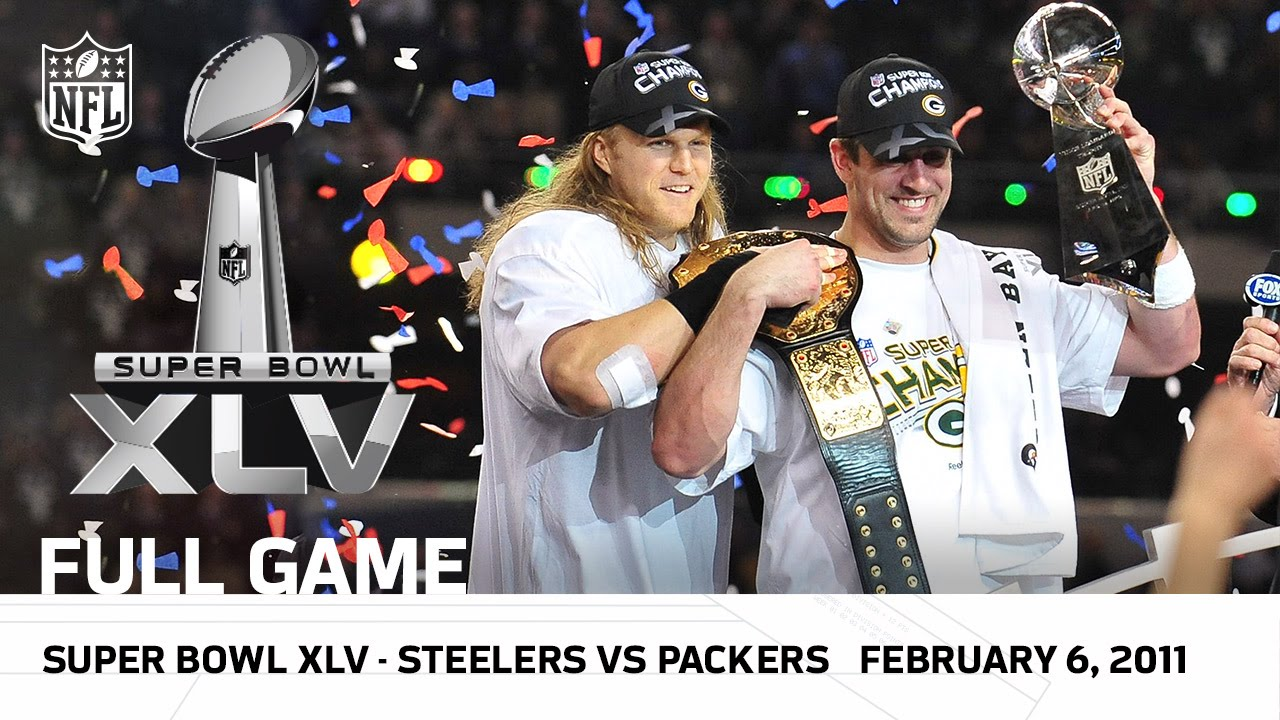 Super Bowl XLV | Packers vs. Steelers | NFL Full Game