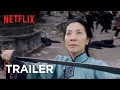 Download  Crouching Tiger, Hidden Dragon: Sword of Destiny | Trailer [HD] | Netflix MP3,3GP,MP4