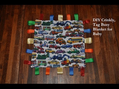DIY Crinkly, Tag (taggie) Busy Blanket for Baby Tutorial