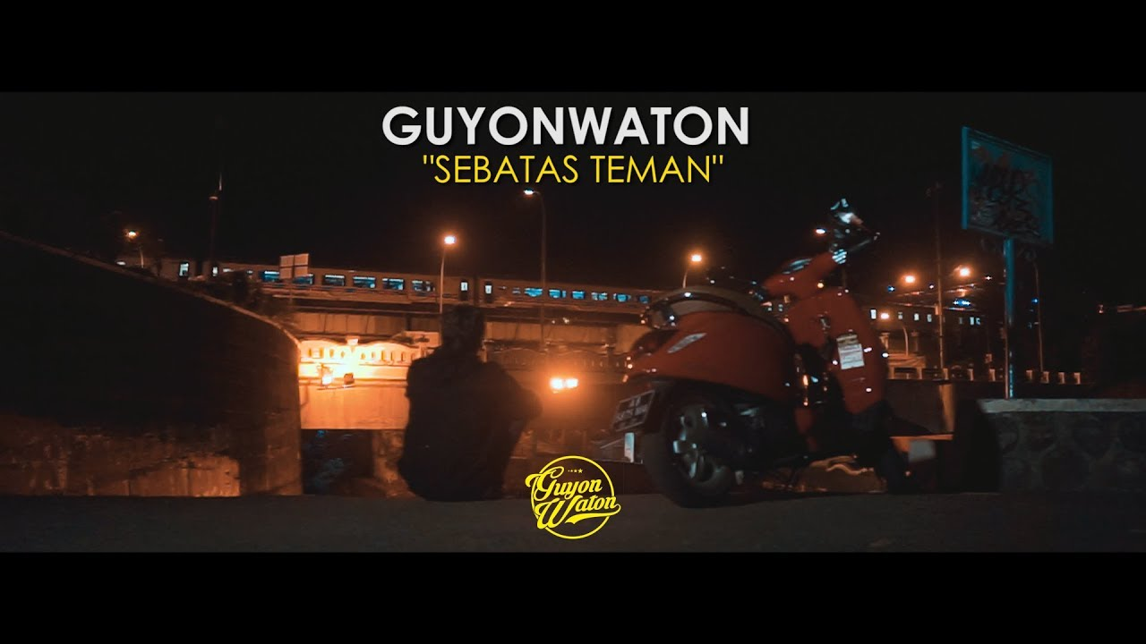 GUYONWATON OFFICIAL - SEBATAS TEMAN (OFFICIAL LYRIC VIDEO)