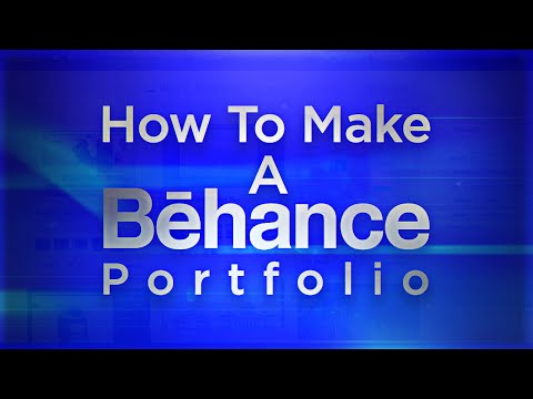 Tutorial: How To Make A Behance Portfolio!