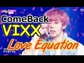 Comeback Stage Vixx Love Equation Show Music Core 20150228