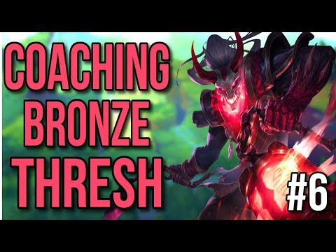Coaching a Bronze Thresh | Coaching Lesson #6 - League of Legends