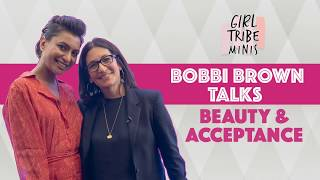 Girl Tribe Minis: Bobbi Brown Talks About Beauty and Acceptance | Exclusive Interview | MissMalini