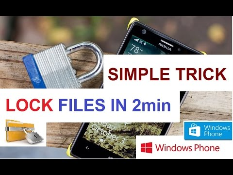 How to LOCK Files in Windows Phone - 100% working (Simple TRICK)