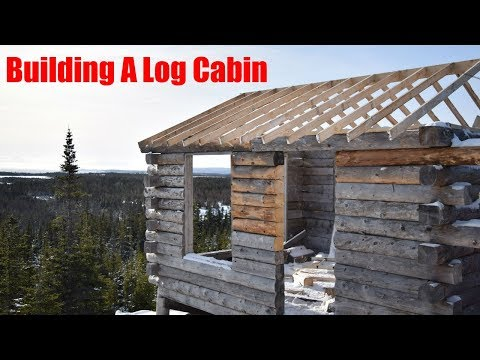 Building A Log Cabin / Begining The Roof