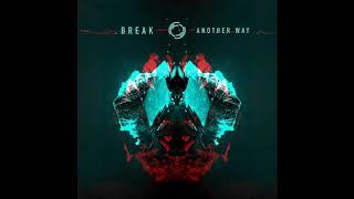 BREAK - Another Way (LP MIX)