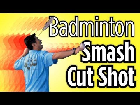 How to Do a Cut Smash Shot   Badminton Lessons