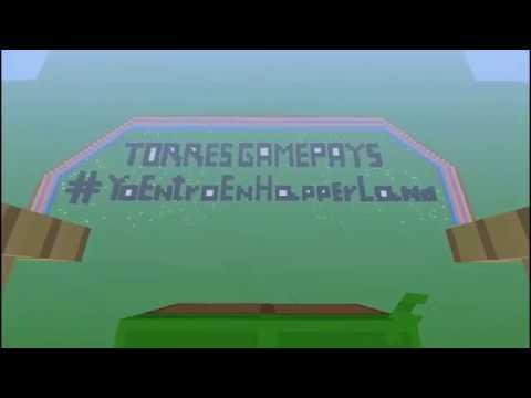 #YoEntroEnHapperLand ( Video para Torres GamePlayS )