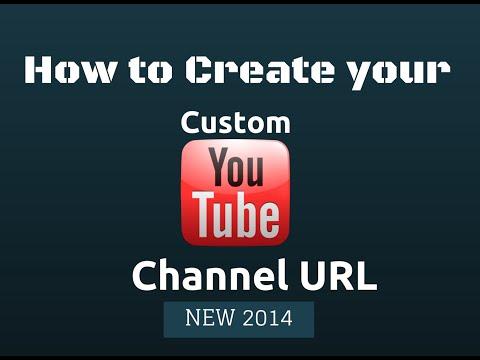 How to Create Custom YouTube Channel URL -Feb 2015