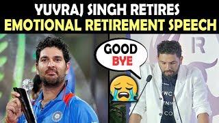 Watch Yuvraj Singh Emotional Retirement Speech Full Video | We Miss You Yuvi
